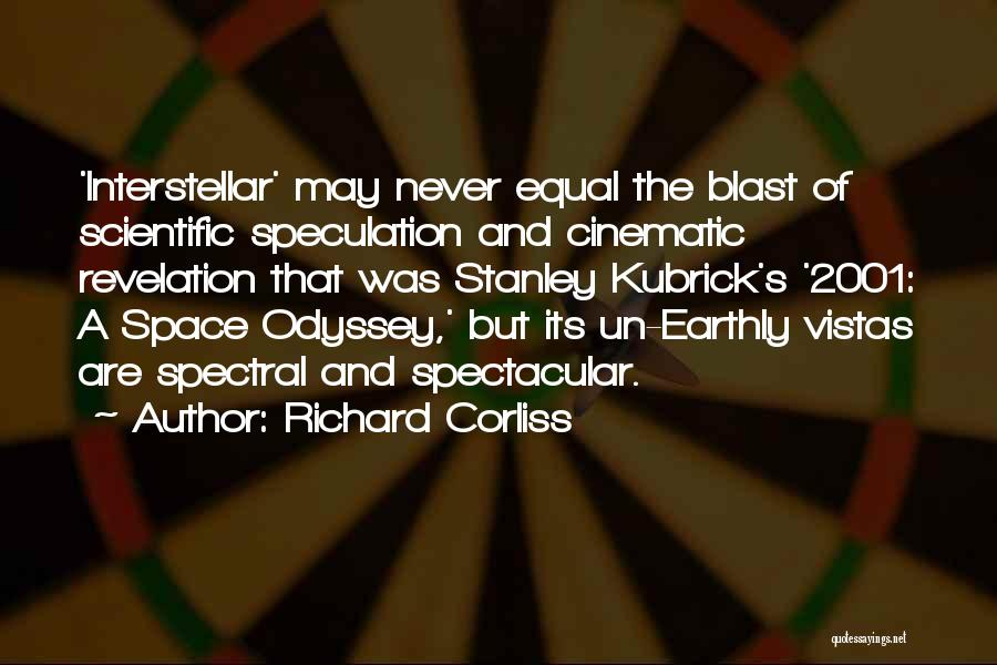 Odyssey Quotes By Richard Corliss