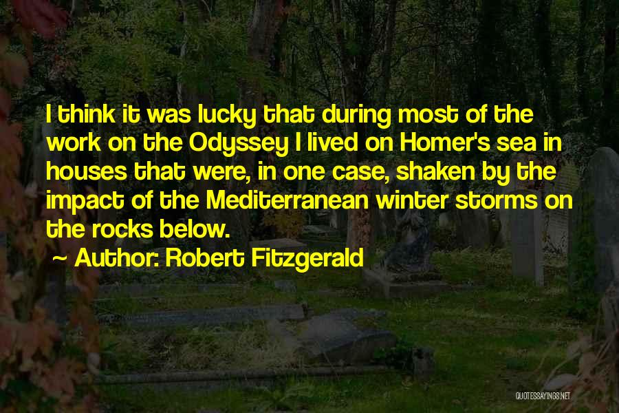 Odyssey Quotes By Robert Fitzgerald