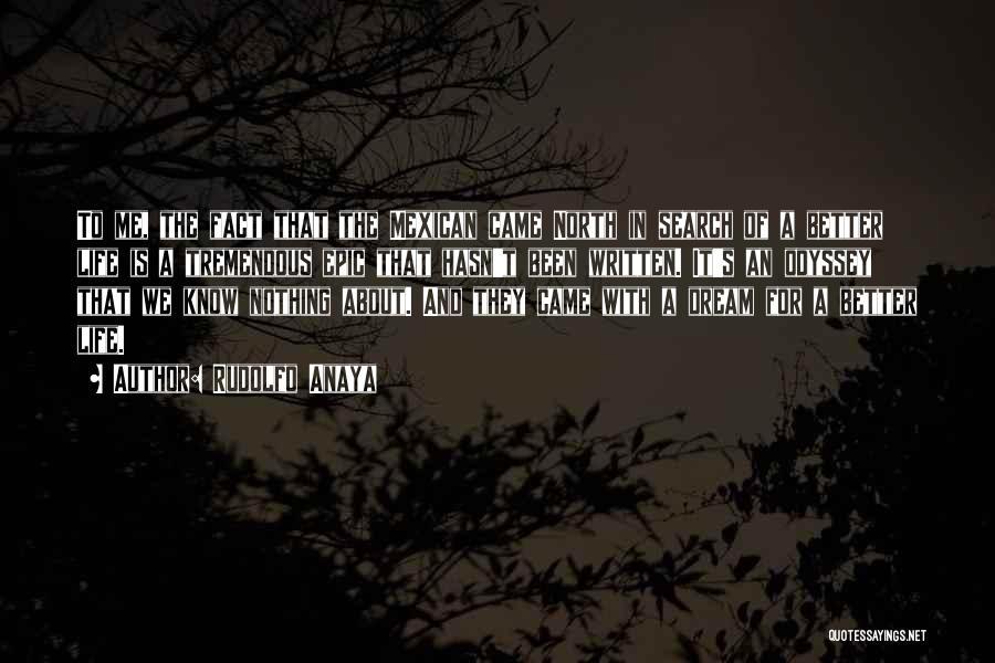 Odyssey Quotes By Rudolfo Anaya