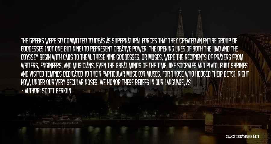 Odyssey Quotes By Scott Berkun