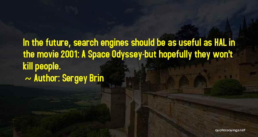 Odyssey Quotes By Sergey Brin