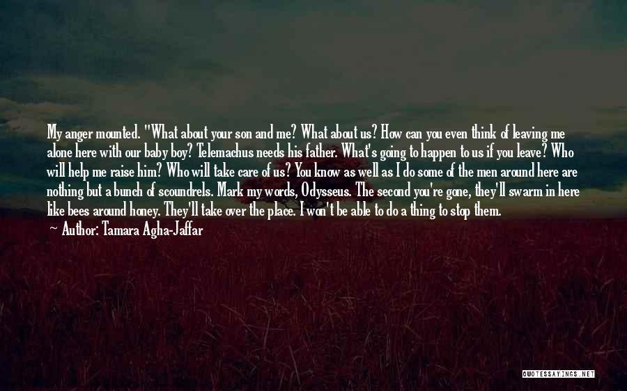 Odyssey Quotes By Tamara Agha-Jaffar
