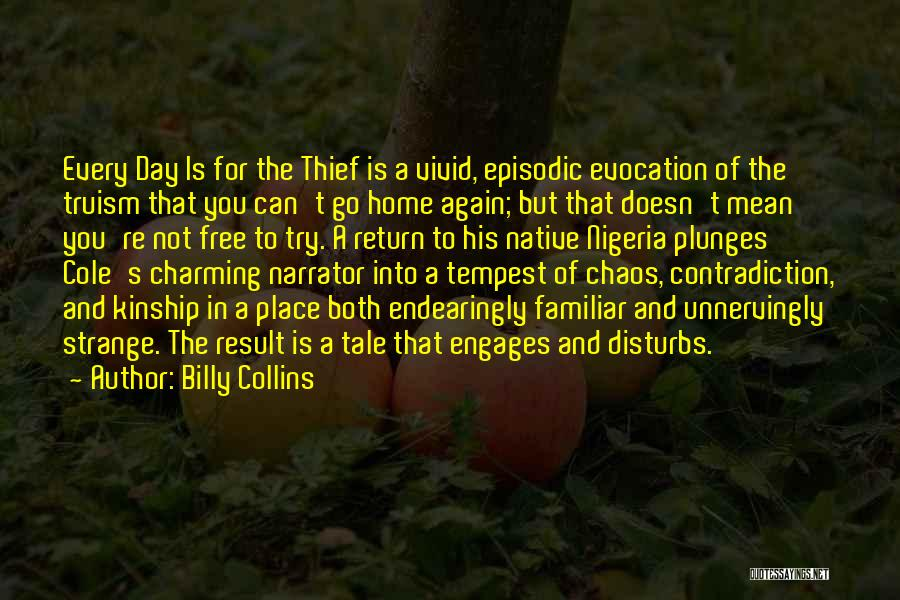 Of The Day Quotes By Billy Collins