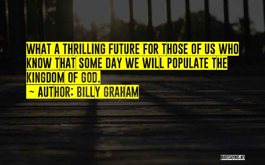 Of The Day Quotes By Billy Graham