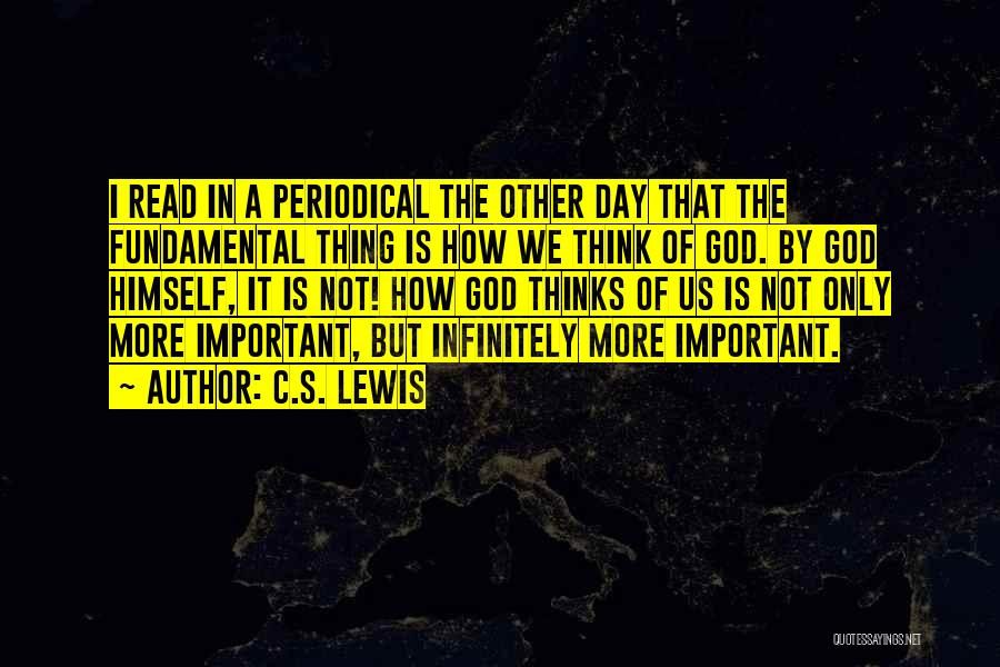 Of The Day Quotes By C.S. Lewis