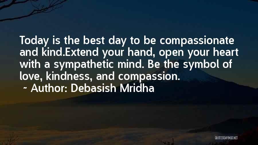Of The Day Quotes By Debasish Mridha