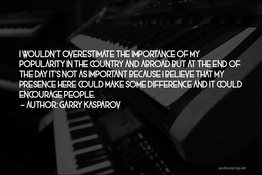 Of The Day Quotes By Garry Kasparov