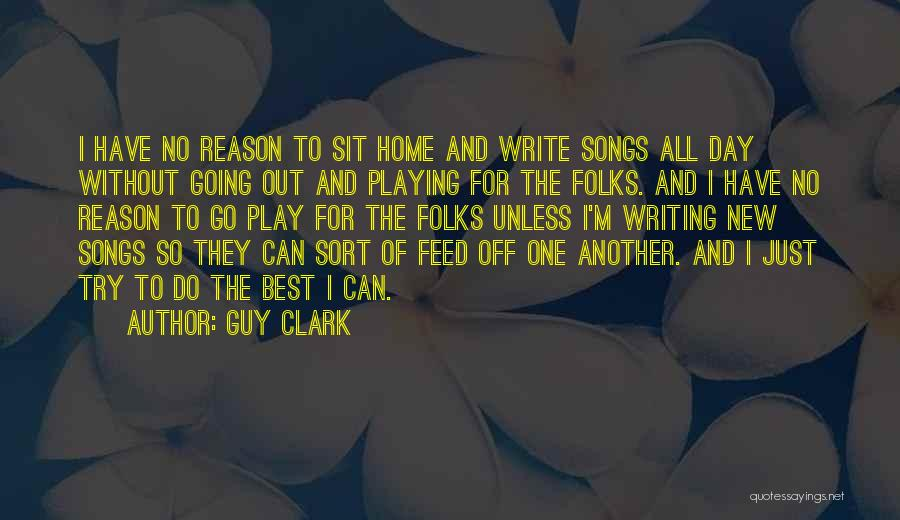 Of The Day Quotes By Guy Clark