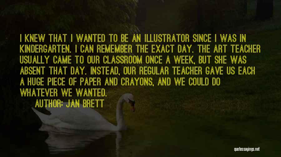 Of The Day Quotes By Jan Brett