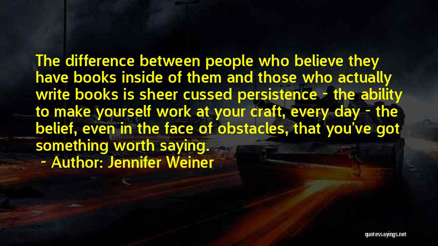 Of The Day Quotes By Jennifer Weiner