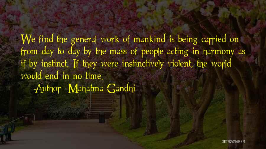 Of The Day Quotes By Mahatma Gandhi