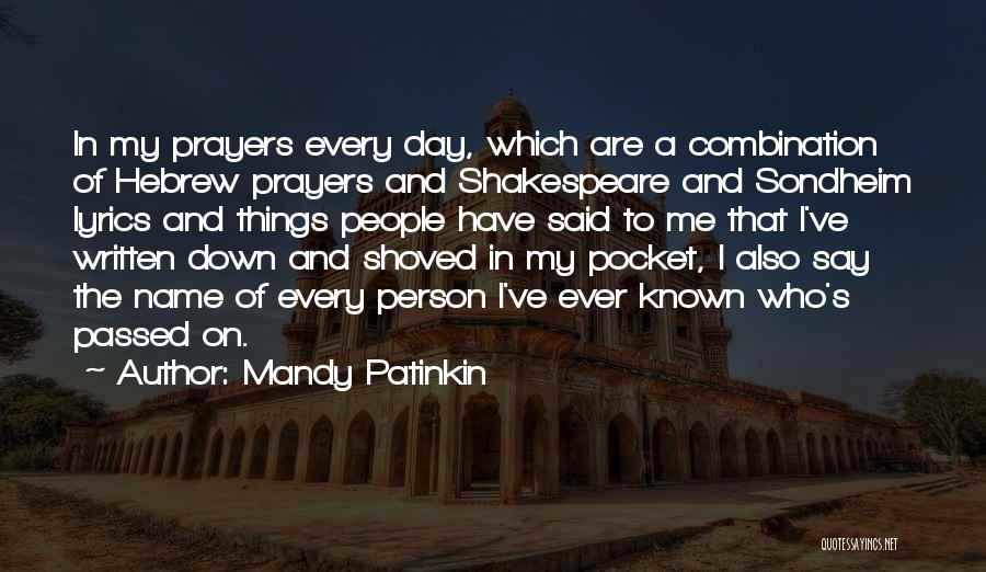 Of The Day Quotes By Mandy Patinkin