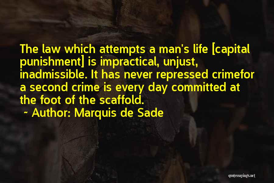 Of The Day Quotes By Marquis De Sade