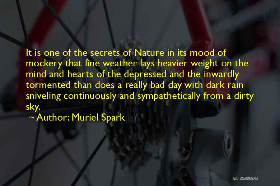 Of The Day Quotes By Muriel Spark
