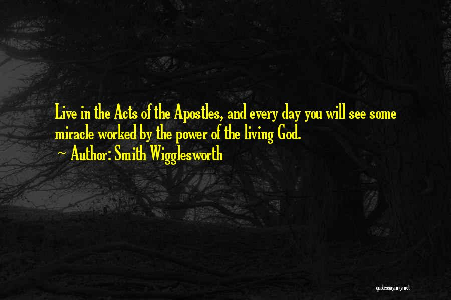 Of The Day Quotes By Smith Wigglesworth