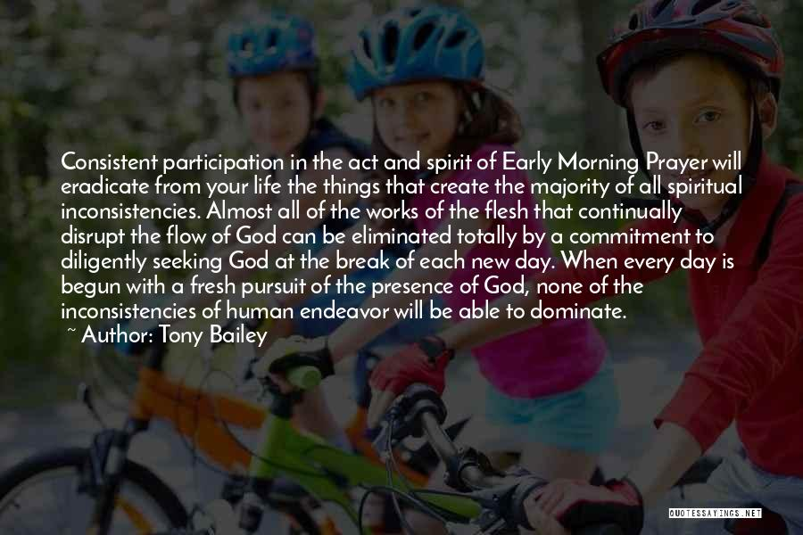 Of The Day Quotes By Tony Bailey