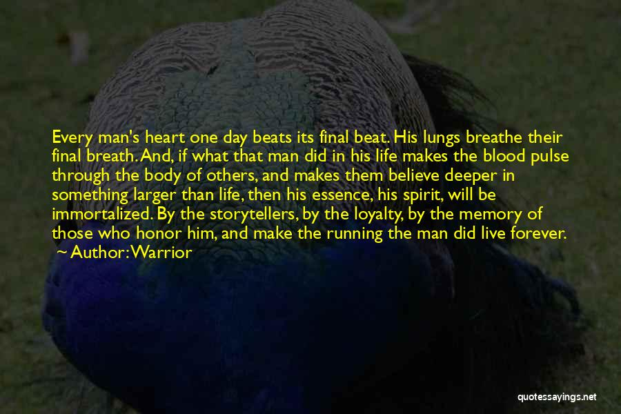 Of The Day Quotes By Warrior