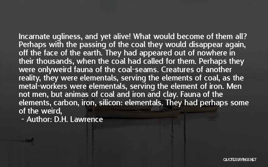 Off To Nowhere Quotes By D.H. Lawrence