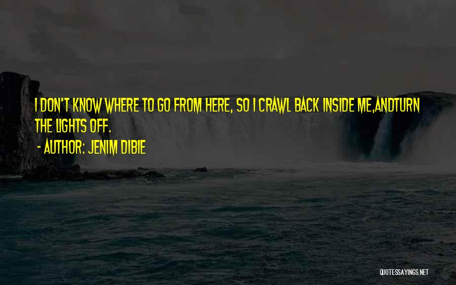 Off To Nowhere Quotes By Jenim Dibie