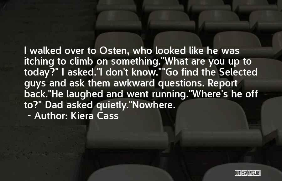 Off To Nowhere Quotes By Kiera Cass