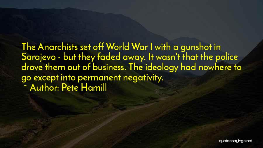 Off To Nowhere Quotes By Pete Hamill