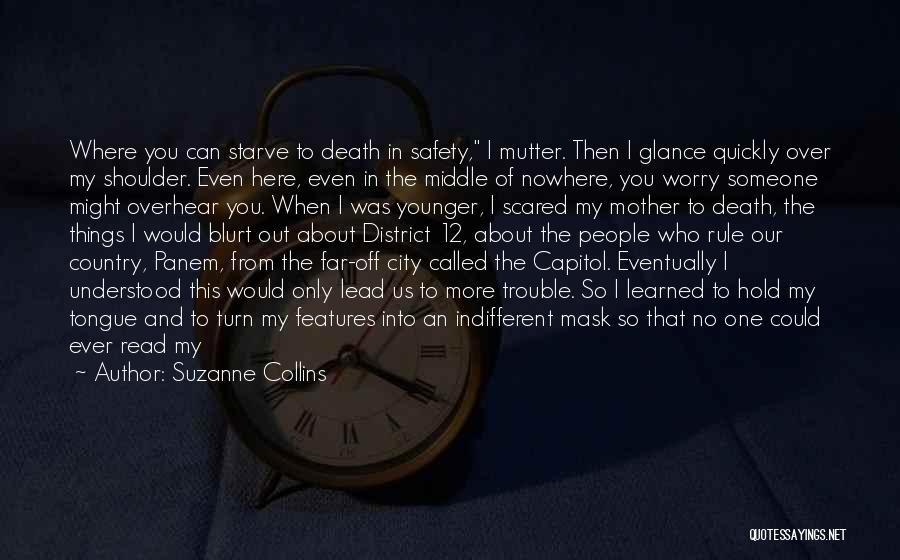 Off To Nowhere Quotes By Suzanne Collins