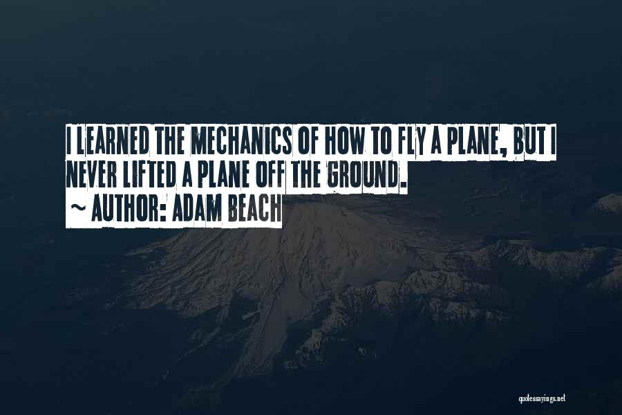 Off To The Beach Quotes By Adam Beach