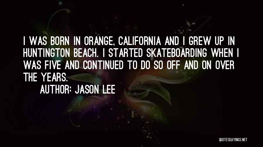 Off To The Beach Quotes By Jason Lee