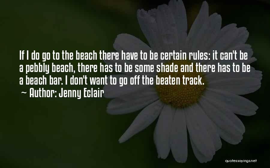 Off To The Beach Quotes By Jenny Eclair