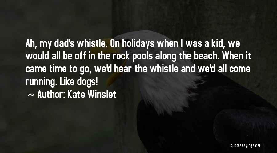 Off To The Beach Quotes By Kate Winslet