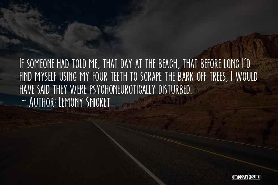 Off To The Beach Quotes By Lemony Snicket