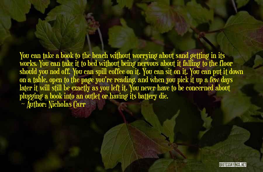 Off To The Beach Quotes By Nicholas Carr