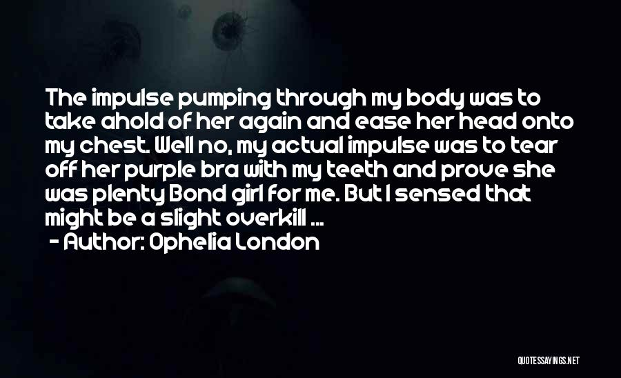 Off To The Beach Quotes By Ophelia London