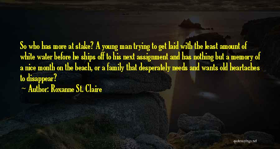 Off To The Beach Quotes By Roxanne St. Claire
