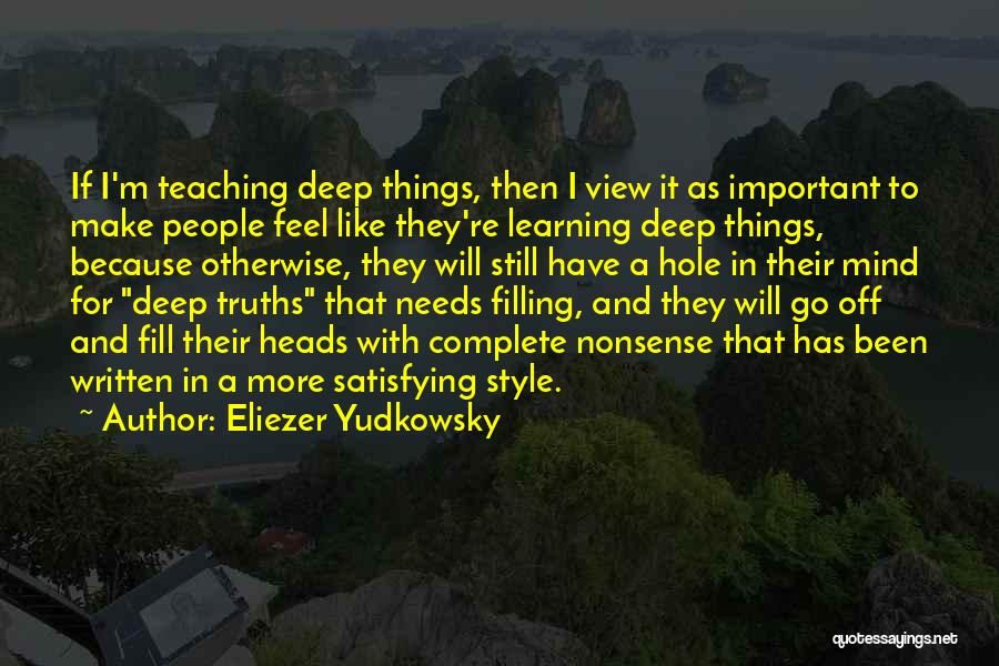 Off With Their Heads Quotes By Eliezer Yudkowsky