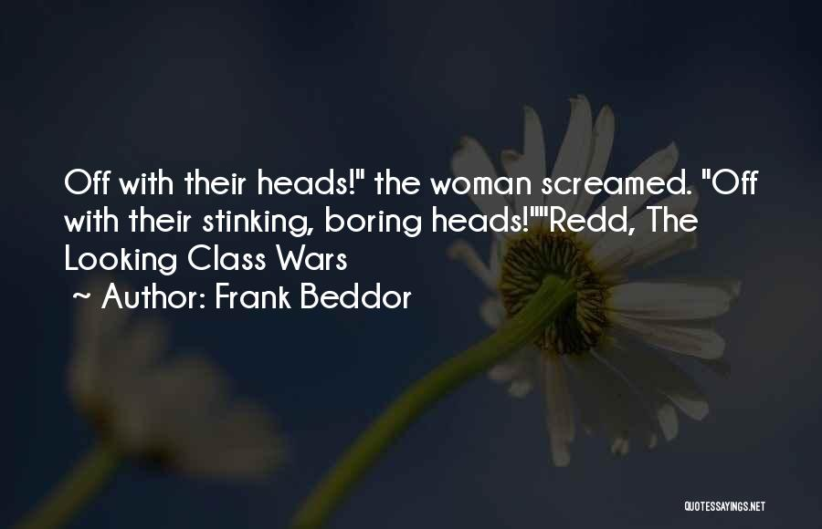 Off With Their Heads Quotes By Frank Beddor