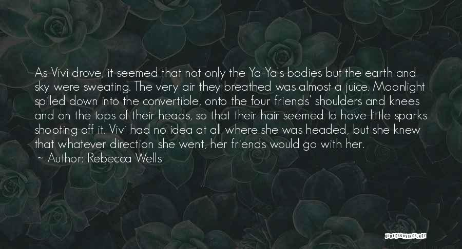Off With Their Heads Quotes By Rebecca Wells