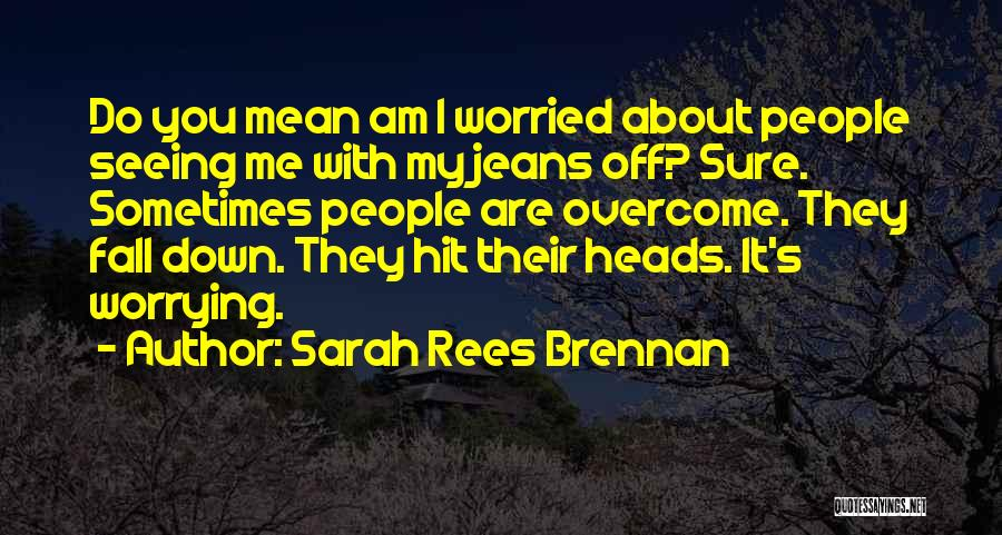 Off With Their Heads Quotes By Sarah Rees Brennan