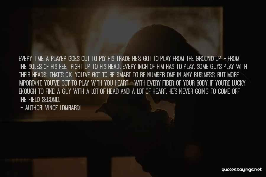 Off With Their Heads Quotes By Vince Lombardi