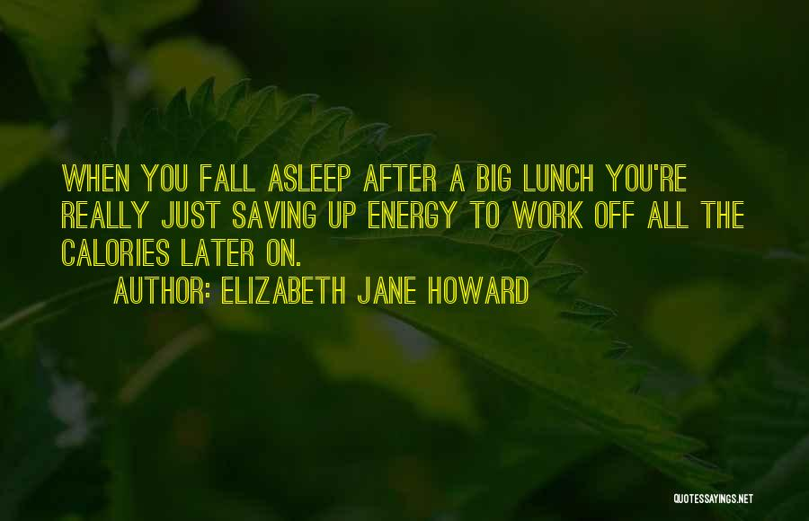 Off Work Quotes By Elizabeth Jane Howard