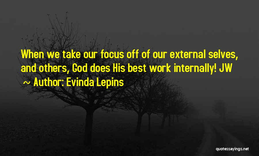 Off Work Quotes By Evinda Lepins