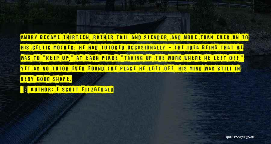 Off Work Quotes By F Scott Fitzgerald