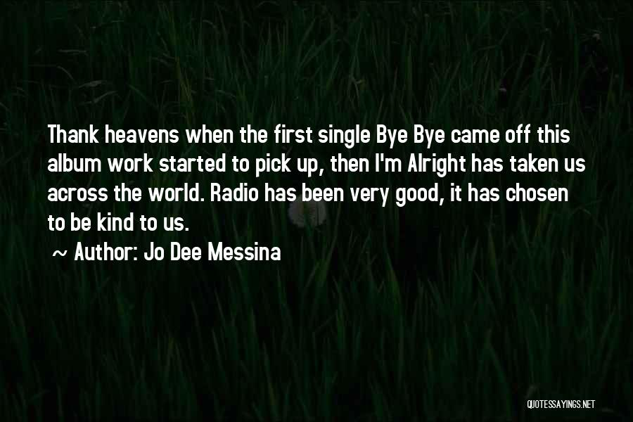 Off Work Quotes By Jo Dee Messina