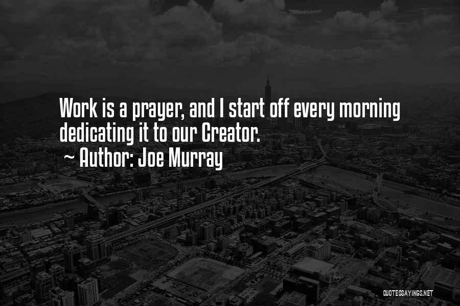 Off Work Quotes By Joe Murray