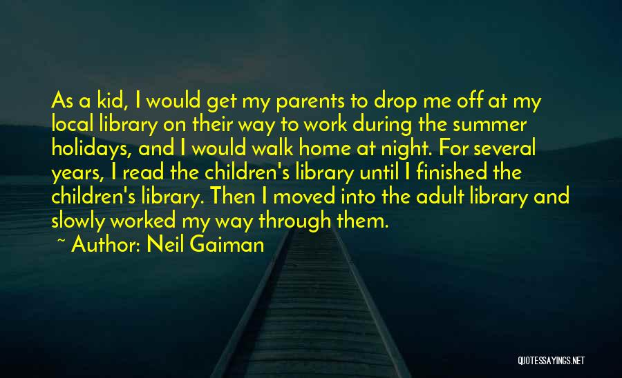 Off Work Quotes By Neil Gaiman