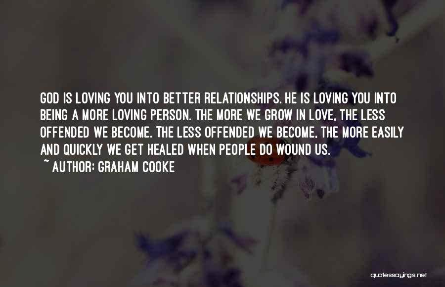 Offended Easily Quotes By Graham Cooke
