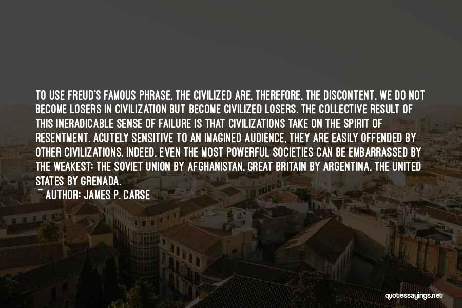 Offended Easily Quotes By James P. Carse