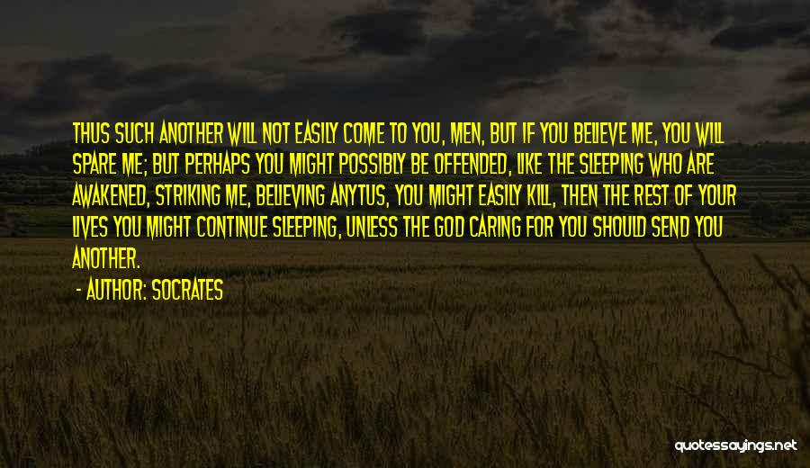 Offended Easily Quotes By Socrates