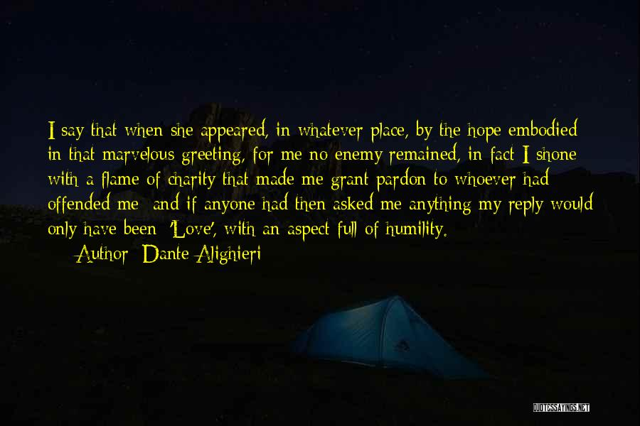 Offended Quotes By Dante Alighieri