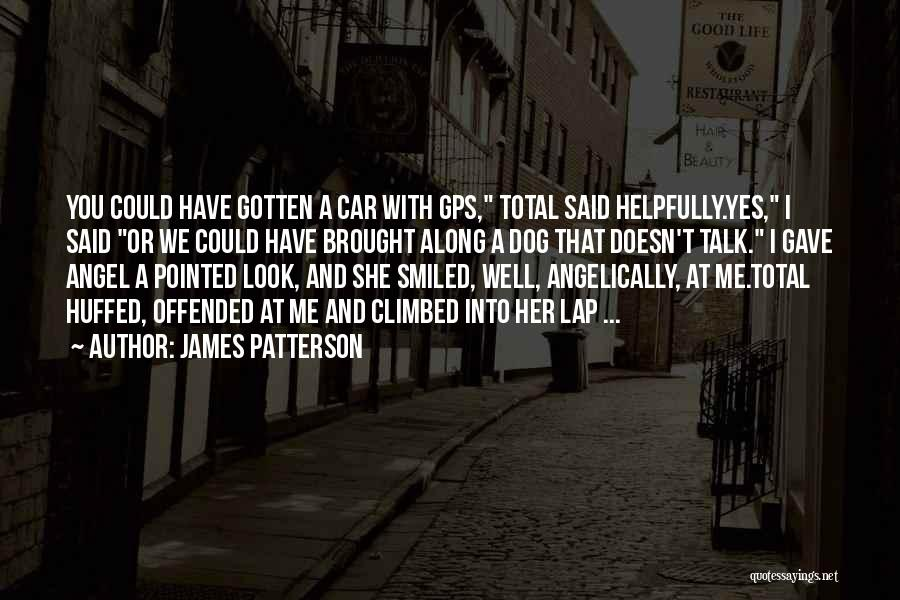 Offended Quotes By James Patterson
